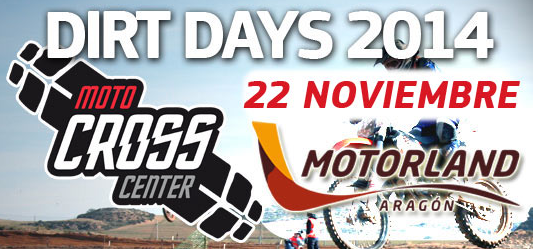 DIRT DAYS 2014 by MOTOCROSSCENTER en Motorland Aragón